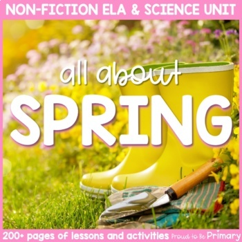 Spring Season Science & Non-Fiction ELA Unit  | Distance Learning