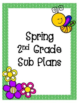 Spring 2nd Grade Sub Plans