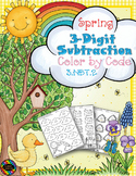 Spring 3-Digit Subtraction with Regrouping Color-by-Code P