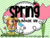 Spring: A Mini-Thematic Unit