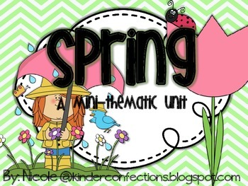 Spring: A Mini-Thematic Unit