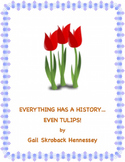 Spring : A Reading Passage: History of TULIPS(Distance Learning)