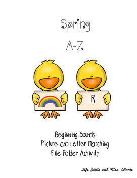 Spring A-Z Beginning Sounds Picture & Letter Matching File Folder Activity