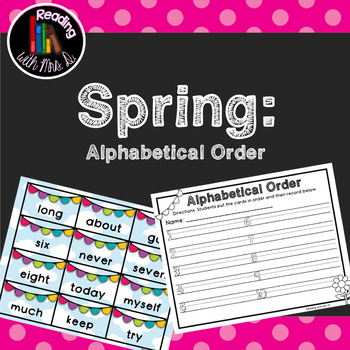 Spring ABC Alphabetical Order featuring 220 Dolch words
