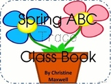 Spring ABC Class Book Trace Dotted Letters and Illustrate