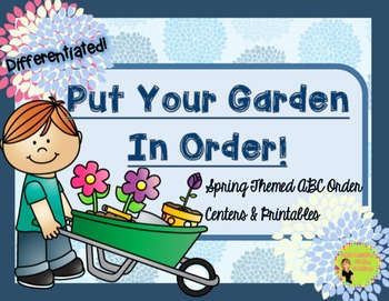 Spring ABC Order Centers & Printables: Differentiated