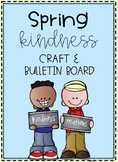 Spring Act of Kindness Craft and Bulletin Board