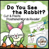 Rabbit Emergent Reader, (Positional Words) and Cut and Paste Spring Activities