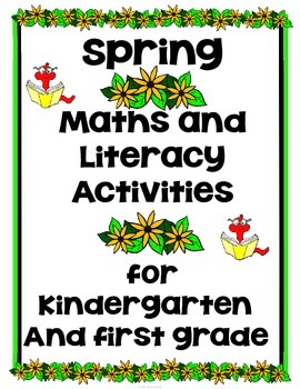 Spring Activities Kindergarten & First Grade (Literacy & Math)