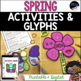 Spring Activities: Printable & Digital Glyphs, Crafts, Writing Distance Learning