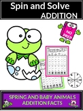 Spring Activities with Baby Animals Addition Spin and Solve Math Centers