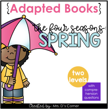 Spring Adapted Books { Level 1 and Level 2 } All About Spring