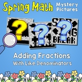 Spring Adding Fractions With Like Denominators