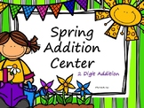 Spring Addition Center- Double Digit with Regrouping