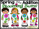 Spring Addition- I can make 10 & Addition to 10- Addition Math Centers