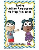 Spring Addition Regrouping No Prep Printables