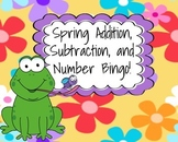 Spring Addition, Subtraction, and Number Bingo! {Quick Prep - Print & Play!}