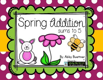 Spring Addition Sums to 5