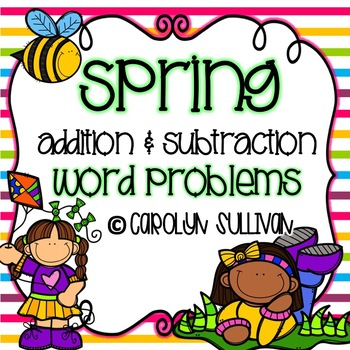 Spring Addition and Subtraction Story Problems