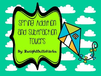 Spring Addition and Subtraction Towers