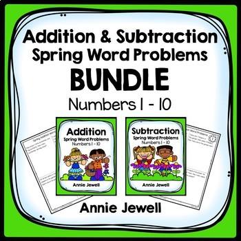 Spring Addition and Subtraction Word Problem BUNDLE Kindergarten and 1st Grade