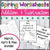 Spring Addition and Subtraction Worksheet Packets- Just Print and Go!