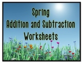 Spring Addition and Subtraction Worksheets