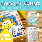 Spring Addition and Subtraction to 18 Color by Number No P