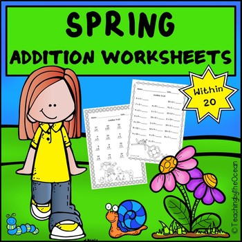 Spring Addition to 20 Fact Fluency Worksheets