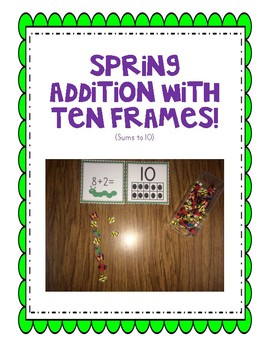 Spring Addition with Ten frames
