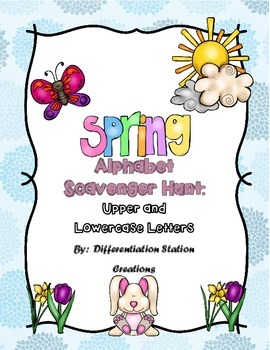 Spring Alphabet Scavenger Hunt: Upper and Lowercase Letters
