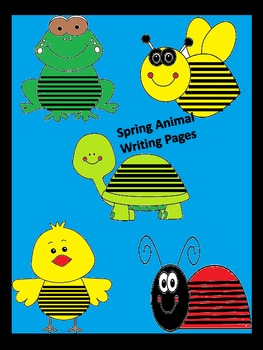 Spring Animal Writing Pages