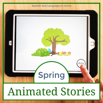 Spring - Animated Stories for AAC Core Vocabulary