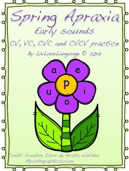 Spring Apraxia - Early Sounds - CV, VC, CVC, CVCV