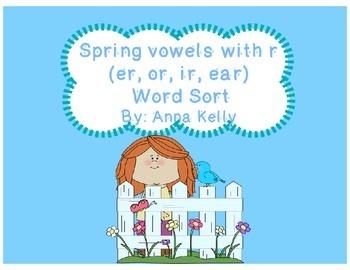 Spring, April vowels with r (or,ir,er,ear) word sort