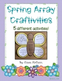 Spring Array Craftivites