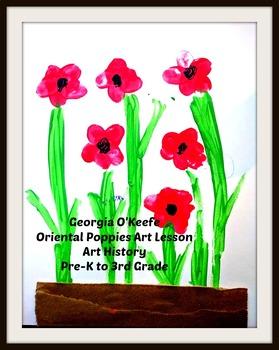 Spring Art Lesson Georgia O'Keefe Oriental Poppies Art History ELA Lesson