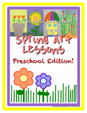 Spring Art Lessons - Preschool Edition
