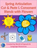 Spring Articulation Cut & Paste L Consonant Blends with Flowers