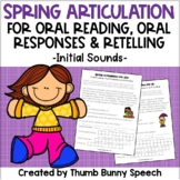 Spring Articulation for Oral Reading, Oral Responses & Oral Retelling