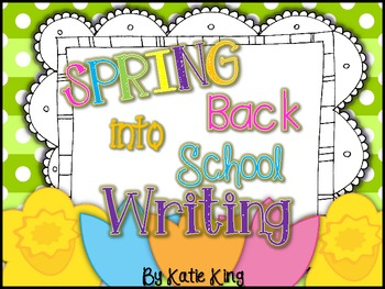 Spring Back into School Writing