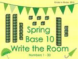 Spring Base 10 Write the Room for Kindergarten and 1st Grade K.NBT.1 1.NBT.2