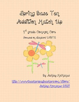 Spring Base Ten Addition Match Up