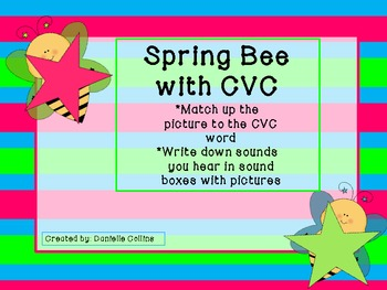 Spring Bee with CVC