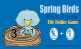 Spring Bird Addition File Folder Game for Kindergarten & 1st Grade