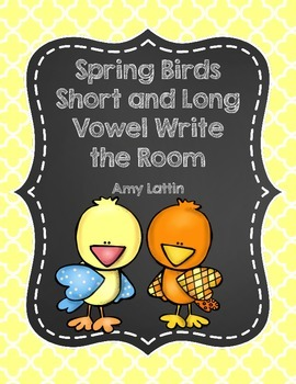 Spring Birds Short and Long Vowel Write the Room