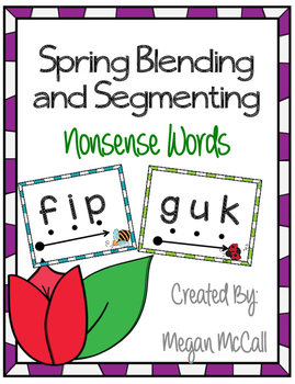 Spring Blending and Segmenting Cards-Nonsense Words