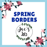 10 Spring Borders & Frames (Colour and Black and White = 2
