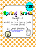 Spring Break 2016 Bucket List & What I Did Over Spring Break Activity Sheets