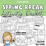 Spring Break Activity Packet | Kindergarten | Distance Learning